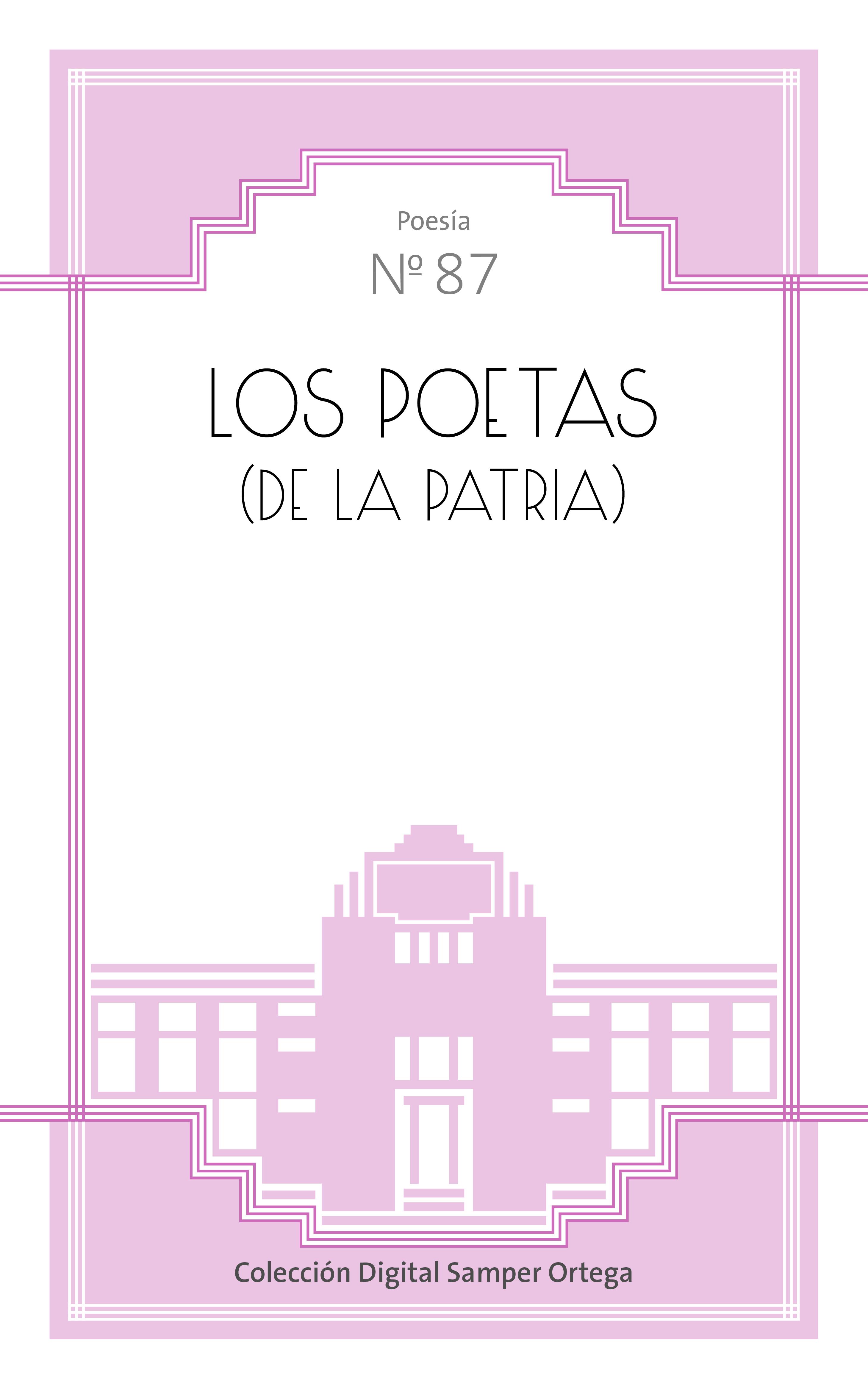 Los poetas (de la Patria)